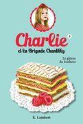 Charlie et la brigade Chantilly 3