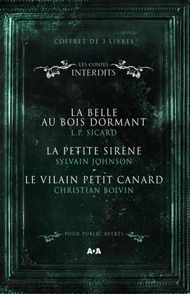 Coffret 3 livres - Les Contes interdits - La belle au bois dormant - La petite sirène - Le vilain petit canard
