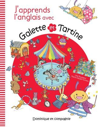 J'apprends l'anglais avec Galette and Tartine