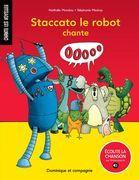 Staccato le robot chante O