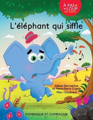 L'éléphant qui siffle