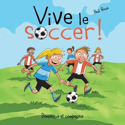 Vive le soccer !