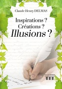 Inspiration? Créations? Illusions?