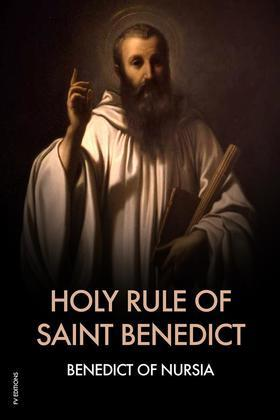 Holy Rule Of Saint Benedict