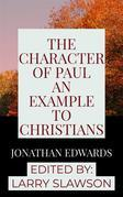 The Character of Paul an Example to Christians