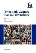 TWENTIETH-CENTURY ITALIAN FILMMAKERS