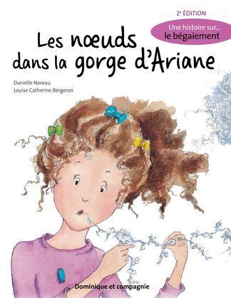 Les noeuds dans la gorge d'Ariane (2e édition)