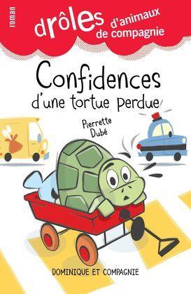Confidences d'une tortue perdue
