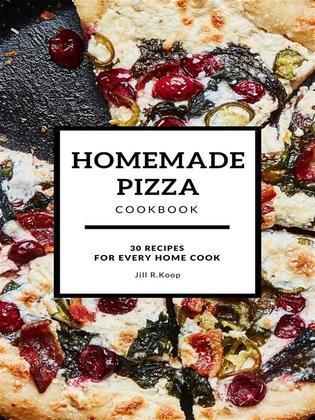 Homemade Pizza Cookbook