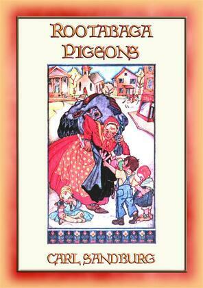 ROOTABAGA PIGEONS - Another Children's Fantasy Adventure in Rootabaga Land