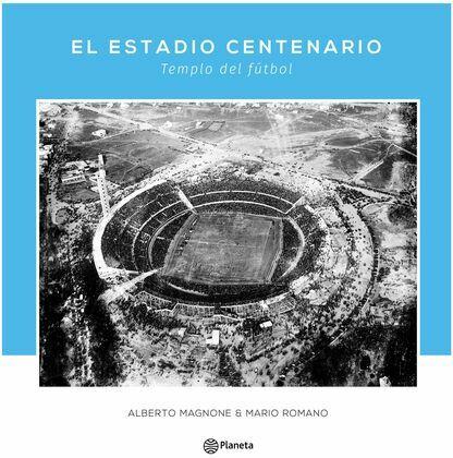 El Estadio  Centenario