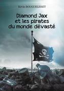 Diamond Jax et les pirates du monde dévasté