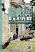 Histoire de la Ville et du Port de Rochefort (Tome Ier)