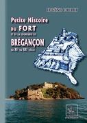 Petite Histoire du Fort et de la Seigneurie de Brégançon