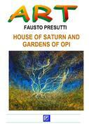 House of Saturno and Gardens of Opi