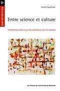 Entre science et culture. Introduction à la philosophie des sciences