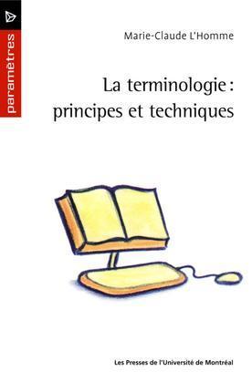 La terminologie: principes et techniques