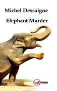 Elephant Murder