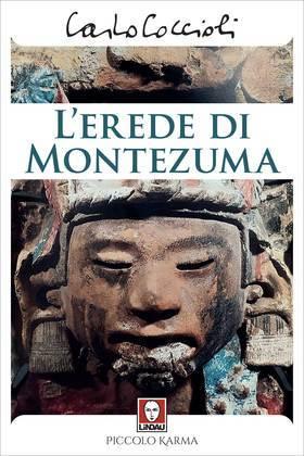 L'erede di Montezuma