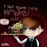 Il faut nourrir mamie vampire