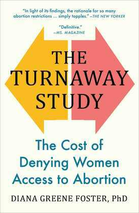 The Turnaway Study