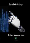 Le robot de trop