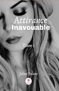Attirance inavouable - Tome 2