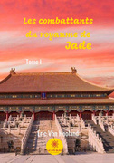 Les combattants du royaume de jade