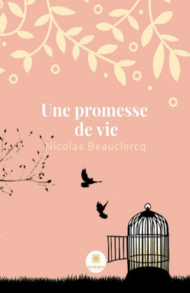 Une promesse de vie