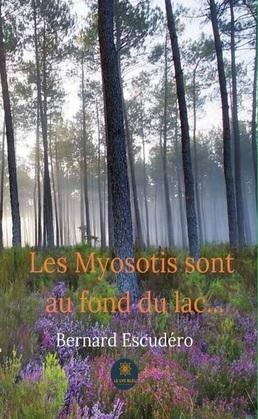 Les Myosotis sont au fond du lac...