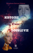 L'histoire d'une double vie