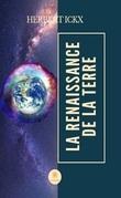 La renaissance de la Terre