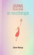 Journal presqu'intime en mincithérapie