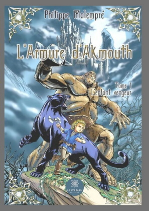 L'armure d'Akmouth - Tome 1