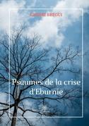 Les psaumes de la crise d'Eburnie
