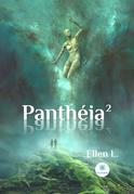 Panthéia - Tome 2