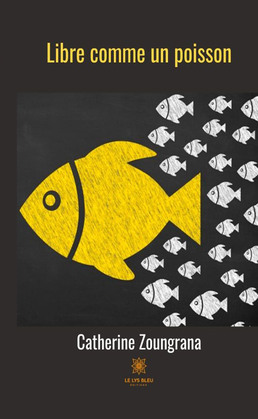 Libre comme un poisson