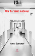 Une barbarie moderne