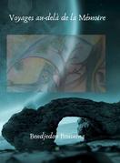 Voyages au-delà de la Mémoire