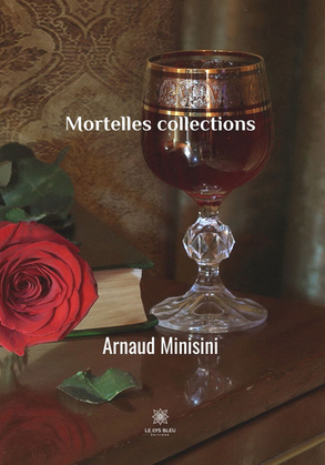 Mortelles collections