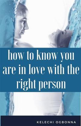 how to know you are in love with the right person