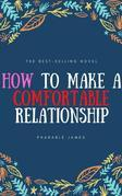 How to make a comfortable relationship