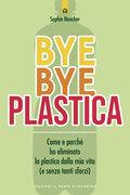 Bye Bye plastica