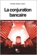 La conjuration bancaire