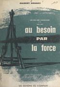 Les fils des vainqueurs (2) 1932-1940, au besoin par la force