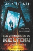 Les Chroniques de Kelton (Tome 1) - L'appli vérité
