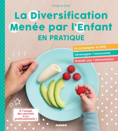 La Diversification Menée par l'Enfant en pratique !