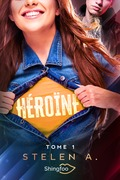 Héroïne Tome 1