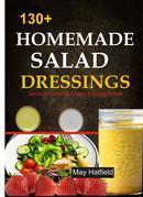 130+ Homemade Salad Dressings Delicious and Healthy Salad Dressing & Vinaigrette recipes