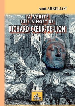 La vérité sur la mort de Richard Coeur-de-Lion
